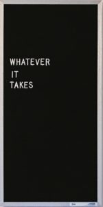 Image of the text what ever it takes